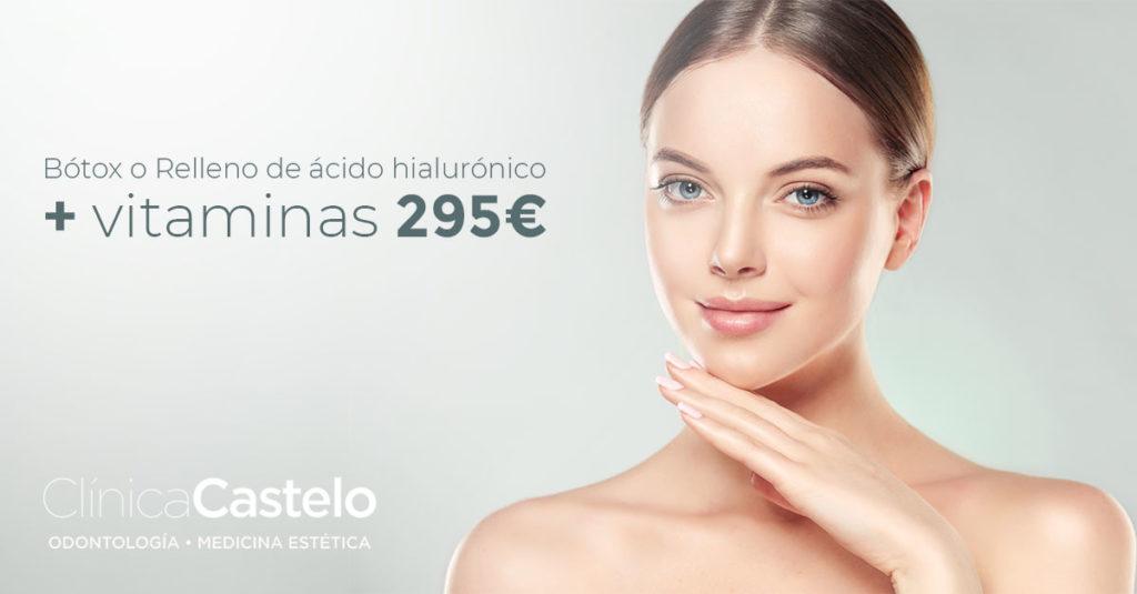 botox o relleno de ácico hialuronico + vitaminas por 295€